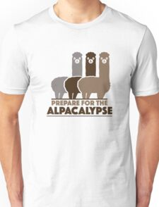 Prepare For The Alpacalypse Unisex T-Shirt