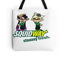 Squidway: Staaaay Fresh! Tote Bag