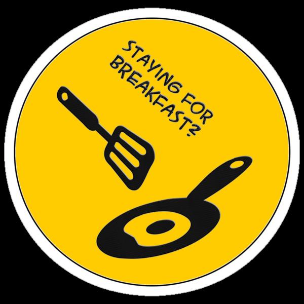 staying for breakfast? - sticker by vampvamp