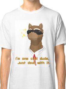 I'm one cool dude Classic T-Shirt