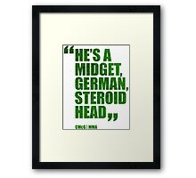 Conor McGregor - Quotes [Steroid Head - Green] Framed Print