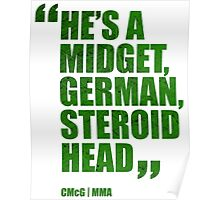Conor McGregor - Quotes [Steroid Head - Green] Poster