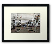 Sit Down And Lets Drill Your Teeth!!!! Framed Print