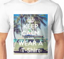 Keep Clam And Wear A T-Shirt Unisex T-Shirt