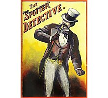 The Spotter Detective vintage Dandy poster Photographic Print