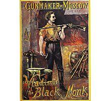 Vladimir The Black Monk, Gunmaker of Moscow Photographic Print