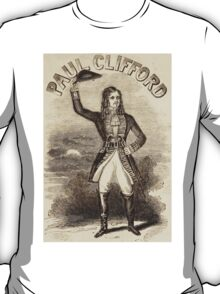 Highwayman Villain Paul Clifford vintage fop Dandy poster T-Shirt