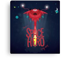 Space hero Canvas Print