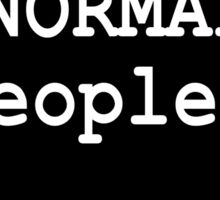 I see normal people.. Sticker