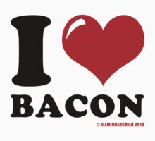 I (heart) Bacon by Chris McQuinlan