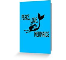 Mermaid shirt peace love mermaids geek funny nerd Greeting Card