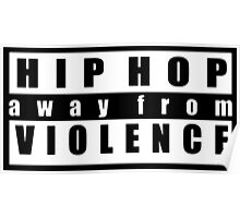 Hip-Hop a way from violence Poster