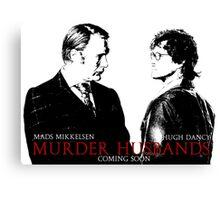 Murder Husbands Canvas Print