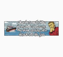 When The Seagulls Follow The Trawler It Is Because They Think Sardines Will Be Thrown Into The Sea by afootballreport