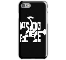 missing piece - white iPhone Case/Skin