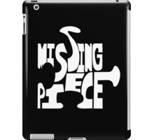 missing piece - white iPad Case/Skin