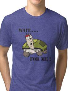 Wait for me... Tri-blend T-Shirt