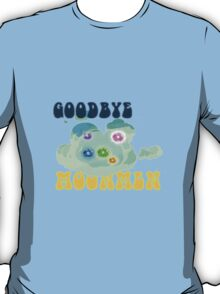 goodbye moon men- Rick and Morty T-Shirt