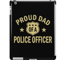 Proud dad of a police officer geek funny nerd iPad Case/Skin