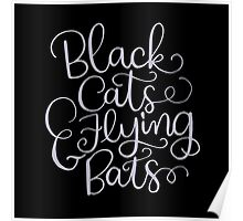 Black Cats and Flying Bats Poster