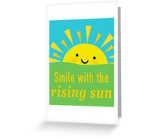 Smile With the Sun Greeting Card
