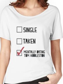 Dating Tom Hiddleston Women's Relaxed Fit T-Shirt