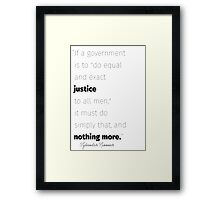 Equal and exact justice Spooner quote Framed Print