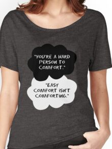 TFIOS - You're a hard person to comfort Women's Relaxed Fit T-Shirt