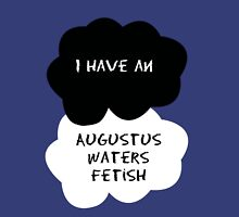 TFIOS - I have an Augustus Waters fetish Unisex T-Shirt