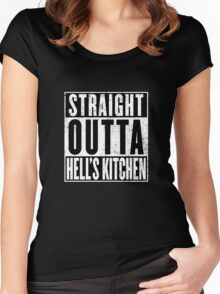 Straight Outta Hell's Kitchen Women's Fitted Scoop T-Shirt