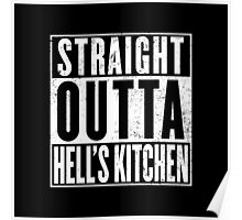 Straight Outta Hell's Kitchen Poster