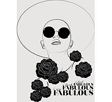 You Are Fabulous Photographic Print