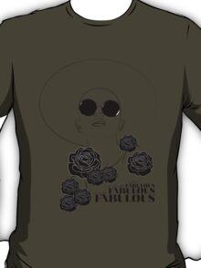 You Are Fabulous T-Shirt