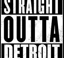 Straight Outta Detroit by TroyBolton17