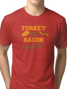 TURKEY Vs BACON FIGHT! Tri-blend T-Shirt