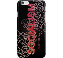 Socialism Is Built To Fail iPhone Case/Skin