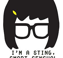 TINA BELCHER: I'm a sting, smart, sensual woman by saidstevie