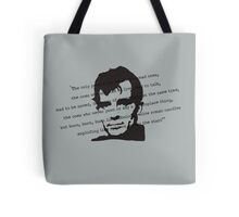 THE MAD ONES Tote Bag
