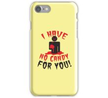 HALLOWEEN Funny I have no CANDY for you zombie with brains iPhone Case/Skin
