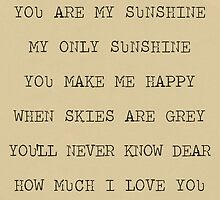 you are my sunshine by STUDIOCLAIRE