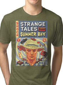 Strange Tales from Summer Bay Tri-blend T-Shirt