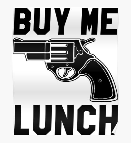 Buy Me Lunch Poster