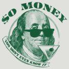 So Money by AJ Paglia