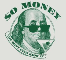 So Money T-Shirt