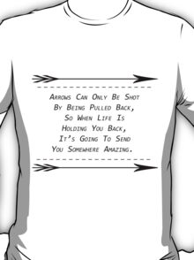Arrow Quote~ T-Shirt