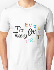 The teory of evolution Unisex T-Shirt
