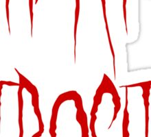 Mutilated Atrocity Sticker