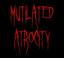 Mutilated Atrocity by Storm Slaymaker