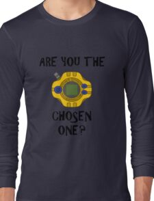 Are you the chosen one?  Long Sleeve T-Shirt