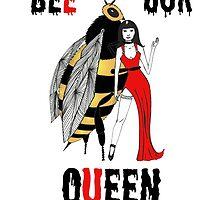 Bee our Queen by Cat-Igrun